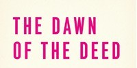 image: Book Excerpt from The Dawn of the Deed