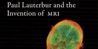 image: Book Excerpt from <em>Paul Lauterbur and the Invention of MRI</em>
