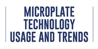image: Microplate Technology Usage and Trends