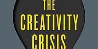 image: Book Excerpt from <em>The Creativity Crisis</em>