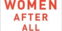 image: Book Excerpt from <em>Women After All</em>
