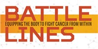 image: Battle Lines: Equipping the Body to Fight Cancer from Within