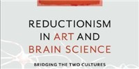 image: Book Excerpt from <em>Reductionism in Art and Brain Science</em>