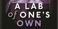 image: Book Excerpt from <em>A Lab of One's Own</em>