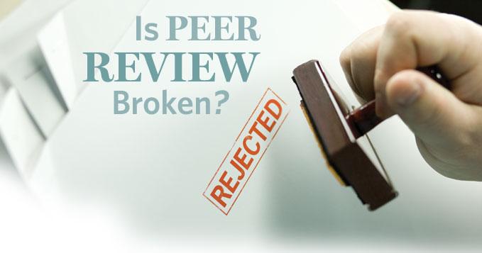 Is Peer Review Broken?