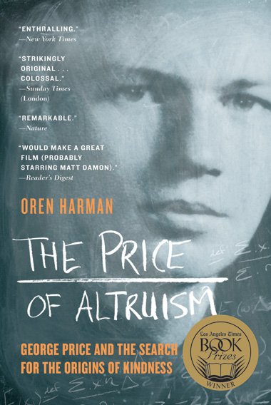 image: Book Excerpt from <em>The Price of Altruism: George Price and the Search for the Origins of Kindness</em>
