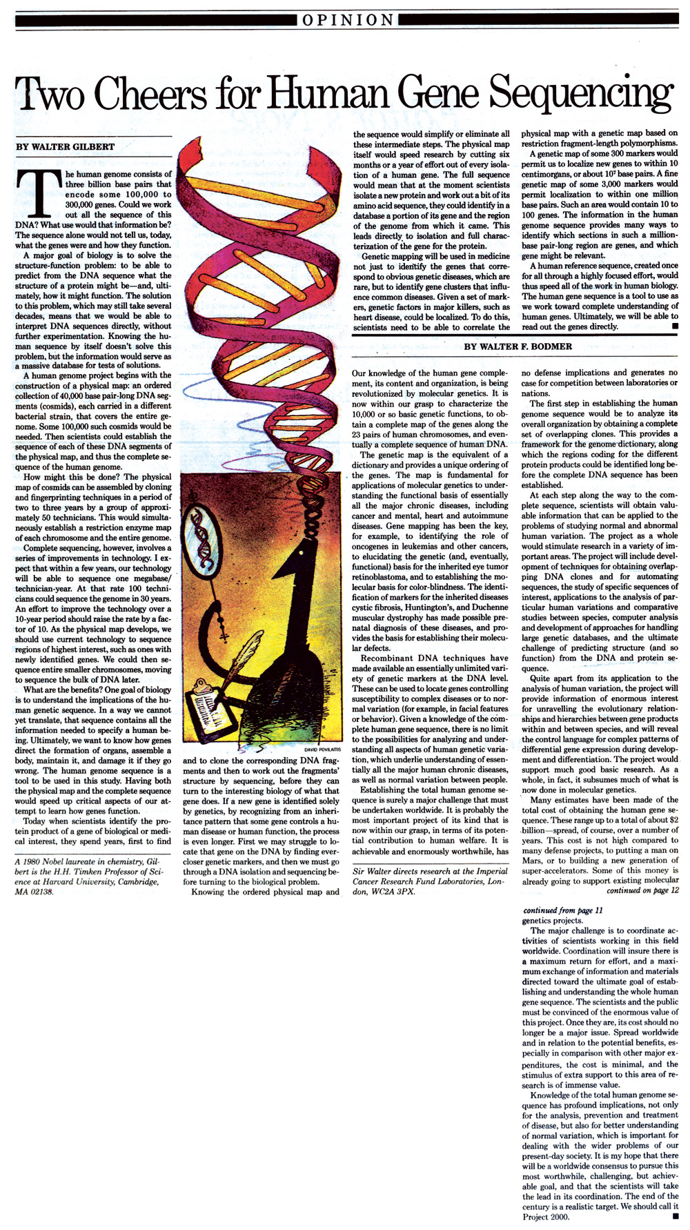 a view on the humane genome project The human genome project (hgp) was an international scientific research project with the goal of determining the sequence of nucleotide base pairs that.
